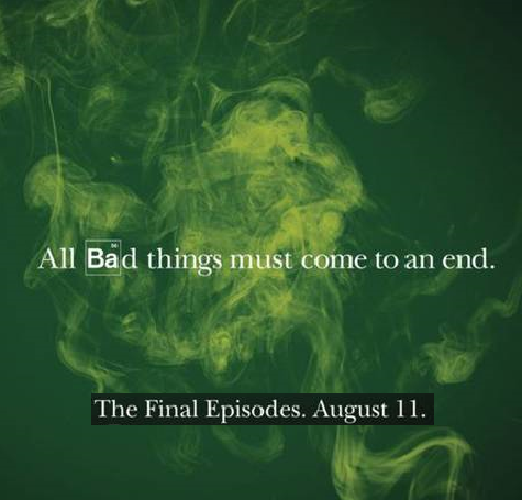 Breaking Bad... The Final Episodes